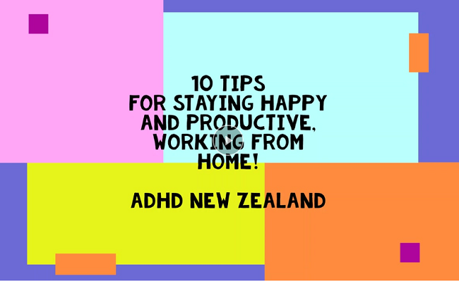 Watch these 10 tips if you're an ADHD'r wanting to work productively from home
